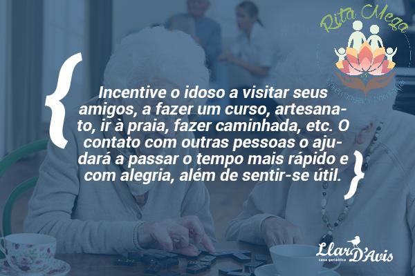 Frase Da Semana Incentive Cuidadores De Idosos Rita